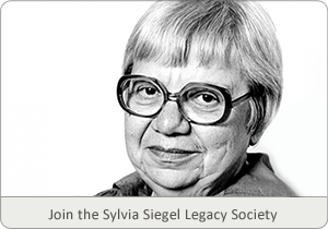 Join the Sylvia Siegel Legacy Society Today